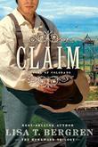 Claim: A Novel of Colorado