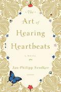 Jan-Philipp Sendker - The Art of Hearing Heartbeats