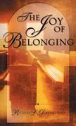 The Joy of Belonging