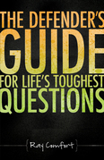 The Defender's Guide for Life's Toughest Questions
