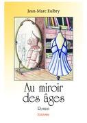 Au miroir des âges