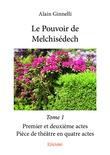 Le Pouvoir de Melchisédech - Tome 1