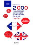 Vade-mecum 2 000 proverbes et expressions quotidiennes français-anglais