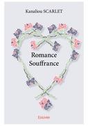 Romance – Souffrance