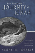 Remarkable Journey of Jonah, The: A Scholarly, Conservative Study of His Amazing Record