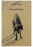 Aux archives