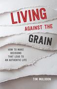 Living Against the Grain