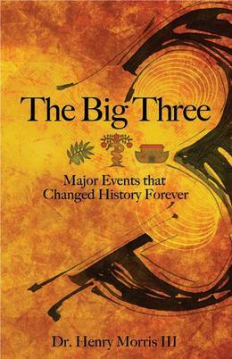 Big Three, The: Major Events that Changed History Forever