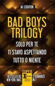 Bad Boys Trilogy