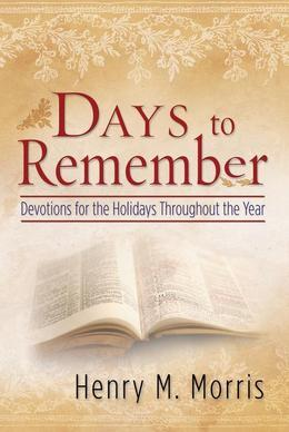 Days to Remember: Devoltions for the Holidays Throughout the Year