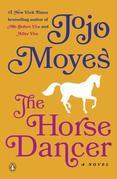 The Horse Dancer: A Novel