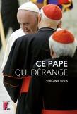 Ce pape qui dérange