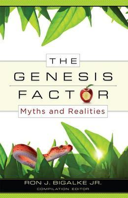 Genesis Factor, The: Myths and Realities