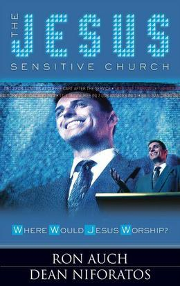 The Jesus Sensitive Church: Where Would Jesus Worship?