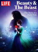 LIFE Beauty & The Beast: The Story of a Fairy Tale