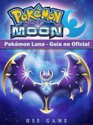 Pokémon Luna - Guía No Oficial