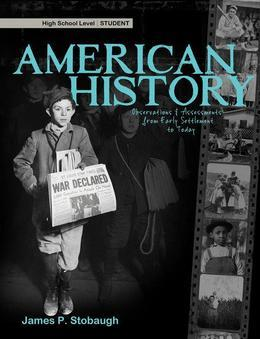 American History-Student: Observations & Assessments from Early Settlement to Today