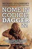Nome in codice: Dagger 22