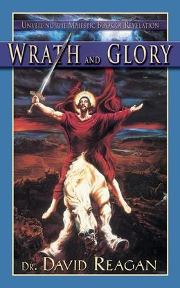 Wrath and Glory: Unveiling the Majestic Book of Revelation