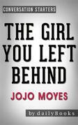 The Girl You Left Behind: A Novel by Jojo Moyes | Conversation Starters
