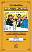 Les Pieds-Nickelés de Louis Forton - Volume 2 - Juillet 1909 octobre 1910