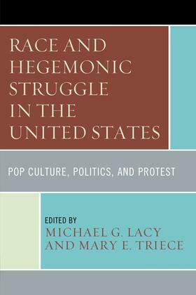 Race and Hegemonic Struggle in the United States