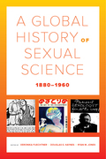 A Global History of Sexual Science, 1880–1960