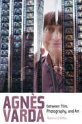 Agnes Varda between Film, Photography, and Art