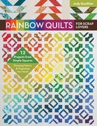 Rainbow Quilts for Scrap Lovers eBook