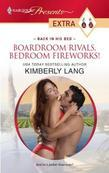 Boardroom Rivals, Bedroom Fireworks!