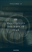 50 Masterpieces you have to read before you die vol: 3 (Shandon Press)