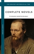 Dostoyevsky, Fyodor: The Complete Novels (Oregan Classics) (The Greatest Writers of All Time)