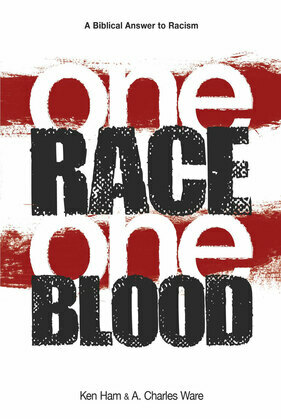 One Race One Blood: A Biblical Answer to Racism