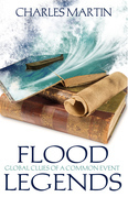 Flood Legends: Global Clues of a Common Event