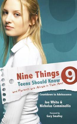 Nine Things Teens Should Know and Parents are Afraid to Talk About: Countdown to Adolescence
