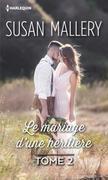 Le mariage d'une héritière: Tome 2 série Glory's Gate