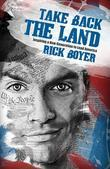 Take Back the Land: Inspiring a New Generation to Lead America