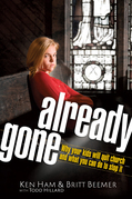 Already Gone: Why your kids will quit church and what you can do to stop it