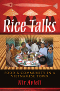 Rice Talks: Food and Community in a Vietnamese Town