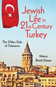 Jewish Life in Twenty-First-Century Turkey: The Other Side of Tolerance