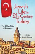 Jewish Life in Twenty-First-Century Turkey: The Other Side of Tolerance