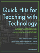Quick Hits for Teaching with Technology: Successful Strategies by Award-Winning Teachers