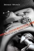 Johnny Aspiro - Détective très privé - Histoires d'infidélité