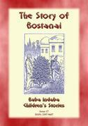 THE STORY OF BOSTANAI - A Persian/Jewish Folk Tale with a Moral