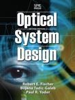 Optical System Design, Second Edition
