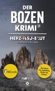 Der Bozen-Krimi: Herz-Jesu-Blut
