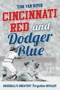 Cincinnati Red and Dodger Blue
