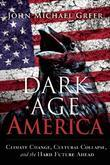Dark Age America