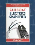 Sailboat Electrical Systems: Improvement, Wiring, and Repair