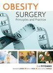 Obesity Surgery: Principles and Practice: Principles and Practice
